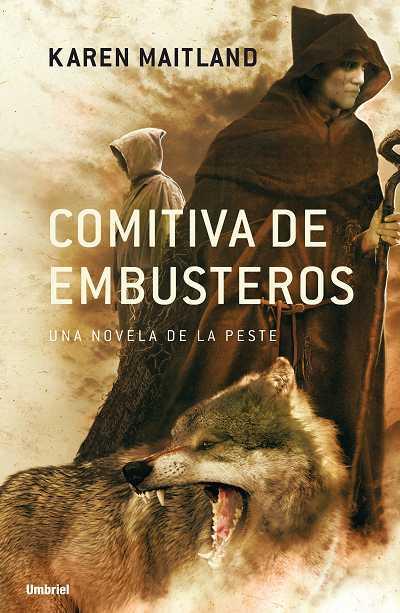 Comitiva de Embusteros. Una novela de la peste